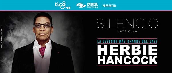 Caracol Televisión, TigoUne y 10Music realizarán la segunda edición de 'Silencio Jazz Club', con la participación de Hernie Hancock