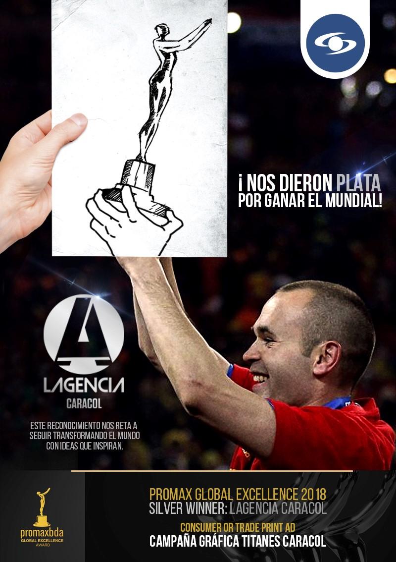 LAGENCIA Caracol obtuvo galardón de 'plata' en los PromaxBDA Latinoamérica 2018