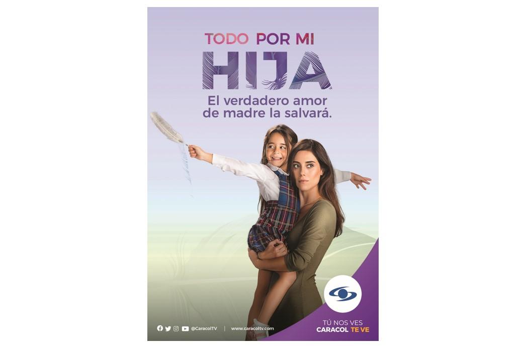 'Todo por mi hija', gran estreno este lunes 18 de enero, después de 'Noticias Caracol' del mediodía